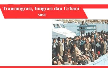 Transmigrasi-Imigrasi-dan-Urbanisasi-Jenis-Kondisi-Faktor-Efek-Effect